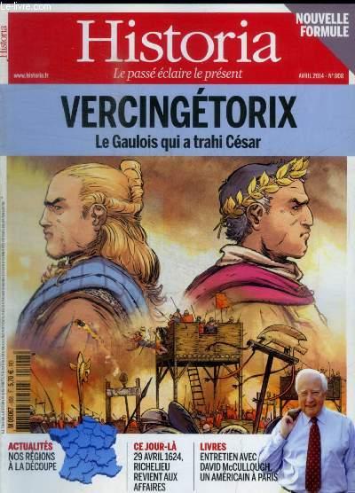 HISTORIA - N° 808 - AVRIL 2014 - VERCINGETORIX LE GAULOIS QUI A TRAHI CESAR / ACTUAITES / CE JOUR LA / LIVRES