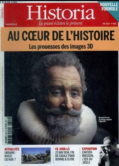 HISTORIA - N° 809 - MAI 2014 - NOUVELLE FORMULE - AU COEUR DE L HISTOIRE LES PROUESSES DES IMAGES 3D / ACTUALITES / CE JOUR LA / EXPOSITION