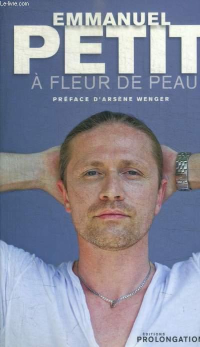 A FLEUR DE PEAU - PREFACE  D ARSENE WENGER
