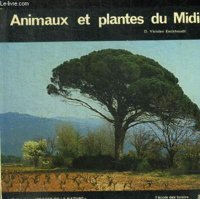 ANIMAUX ET PLANTES DU MIDI - 150 PHOTOS