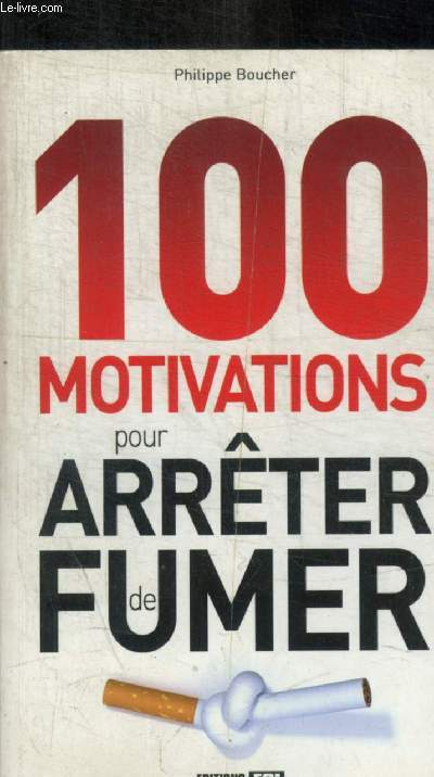 100 MOTIVATIONS POUR ARRETER DE FUMER