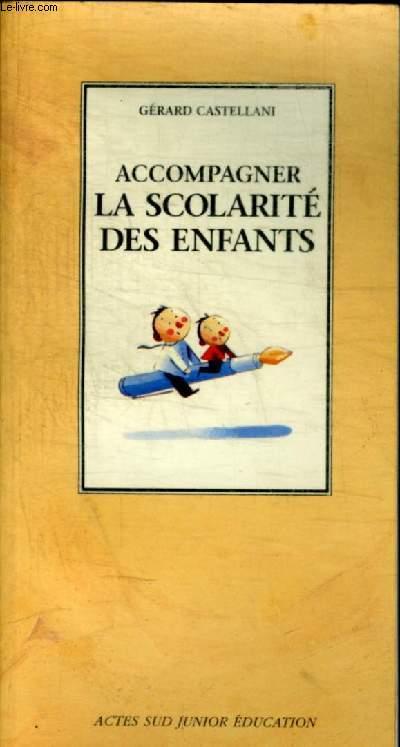 ACCOMPAGNER LA SCOLARITE DES ENFANTS