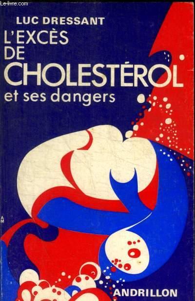 L EXCES DE CHOLESTEROL ET SES DANGERS