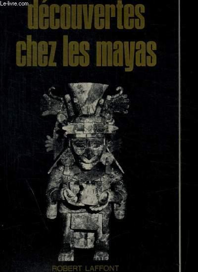 DECOUVERTES CHEZ LES MAYAS