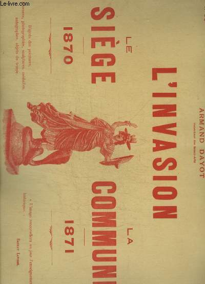 L INVASION - LE SIEGE 1870 - LA COMMUNE 1871 - N°16