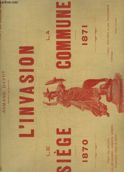 L INVASION - LE SIEGE 1870 - LA COMMUNE 1871 - N° 21