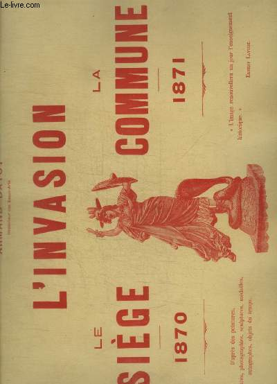 L INVASION - LE SIEGE 1870 - LA COMMUNE 1871 - N°22