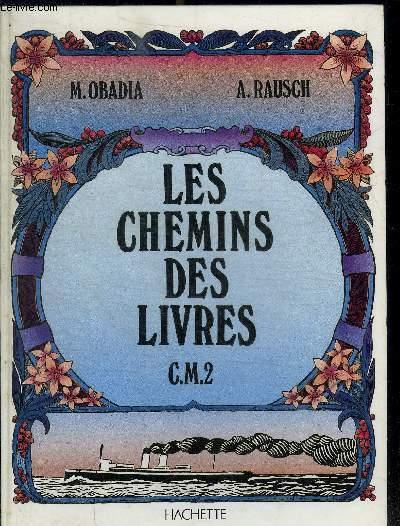 LES CHEMINS DES LIVRES - CM2