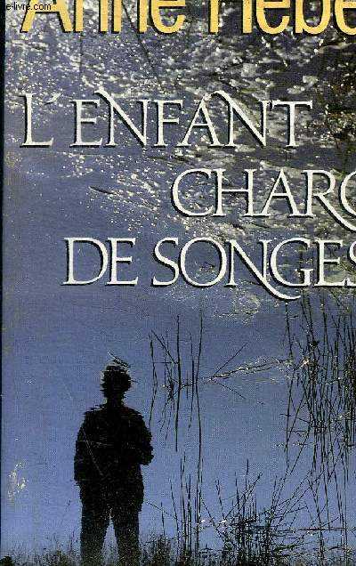 L ENFANT CHARGE DE SONGES