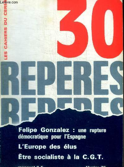 REPERES - LES CAHIERS CERES - N° 30 - FEVRIER 1976 -