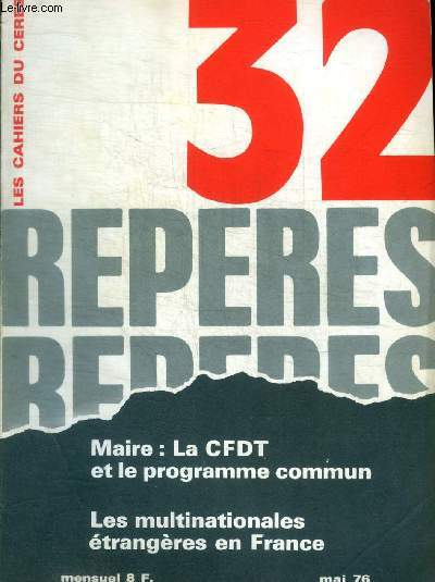 REPERES - LES CAHIERS CERES - N° 32 - MAI 1976 -