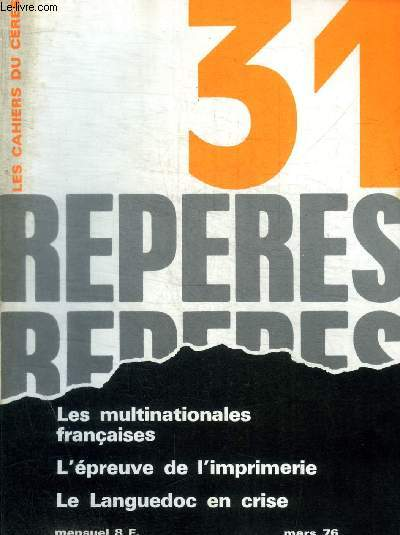REPERES - LES CAHIERS CERES - N° 31 - MARS 1976 -