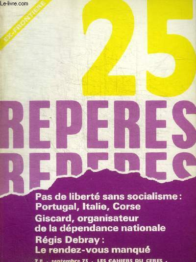 REPERES - LES CAHIERS CERES - N° 25 - SEPTEMBRE 1975 -