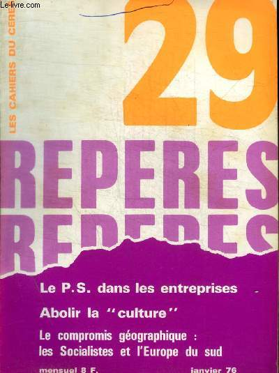 REPERES - LES CAHIERS CERES - N° 29 - JANVIER 1976 -