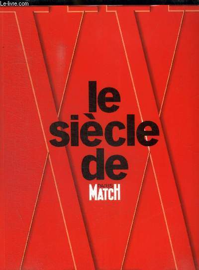 LE SIECLE DE PARIS MATCH