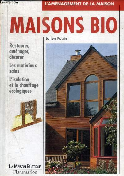 MAISON BIO - L AMENAGEMENT DE LA MAISON
