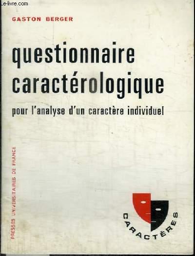 QUESTIONNAIRE CARACTEROLOGIQUE POUR L'ANALYSE D'UNCARACTERE INDIVIDUEL