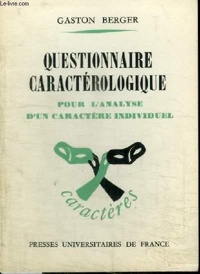 QUESTIONNAIRE CARACTEROLOGIQUE POUR ANALYSE D'UN CARACTERE INDIVIDUEL