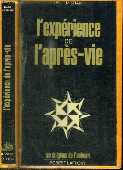L'EXPERIENCE DE L'APRES-VIE