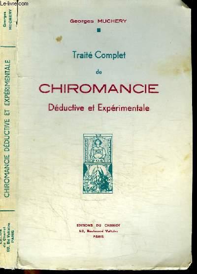 TRAITE COMPLET DE CHIROMANCIE DEDUCTIVE ET EXPERIMENTALE