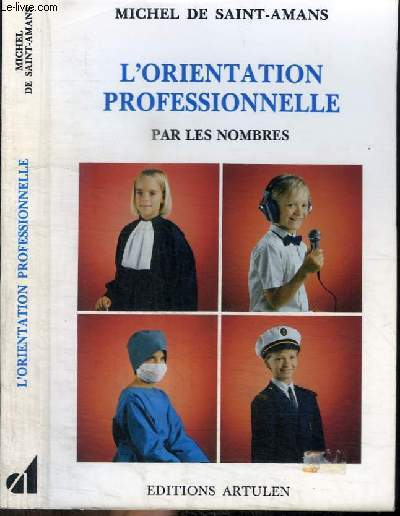 L'ORIENTATION PROFESSIONNELLE PAR LES NOMBRES