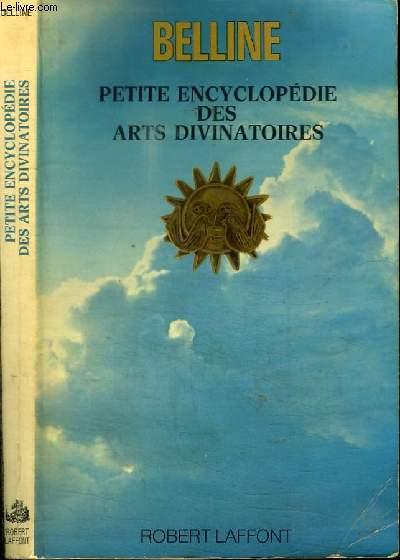 PETITE ENCYCLOPEDIE DES ARTS DIVINATOIRES
