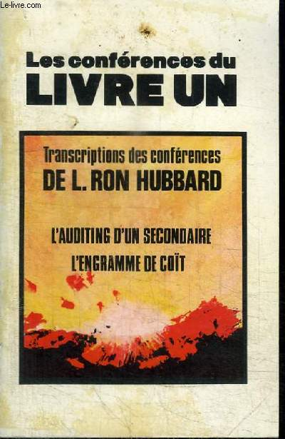 LES CONFERENCES DU LIVRE UN - L'AUDITING D'UN SECONDAIRE - L'ENGRAMME DE COIT