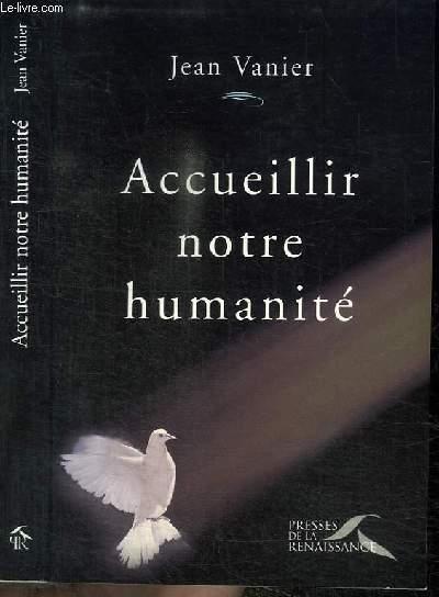 ACCUEILLIR NOTRE HUMANITE