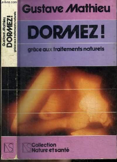 DORMEZ ! GRACE AUX TRAITEMENTS NATURELS