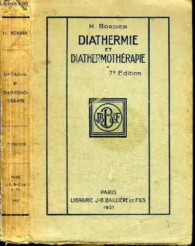 DIATHERMIE ET DIATHERMOTHERAPIE A ONDES LONGUES ET MOYENNES