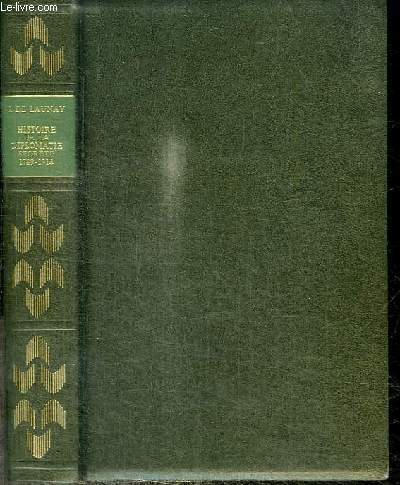 HISTOIRE DE LA DIPLOMATIE SECRETE 1789-1914