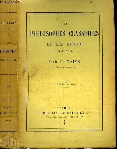 LES PHILOSOPHES CLASSIQUES DU XIXE SIECLE EN FRANCE