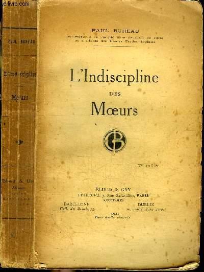 L'INDISCIPLINE DES MOEURS - ETUDE DE SCIENCE SOCIALE