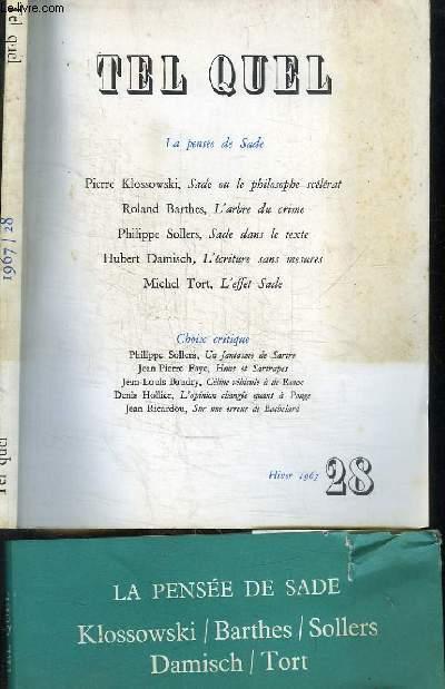 REVUE : TEL QUEL - HIVER 1967 - N°28 - LA PENSEE DE SADE