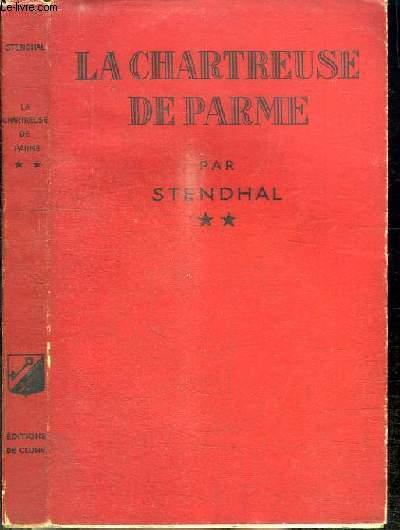 LA CHARTREUSE DE PARME - TOME 2