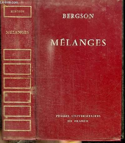 MELANGES - L'IDEE DE LIEU CHEZ ARISTOTE - DUREE ET SIMULTANEITE - CORRESPONDANCE - PIECES DIVERSES - DOCUMENTS