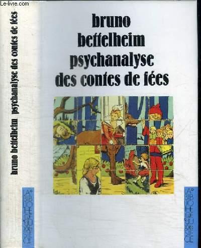 PSYCHANALYSE DES CONTES DE FEES