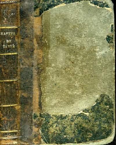 MANUEL ANNUAIRE DE LA SANTE POUR 1859 OU MEDECINE ET PHARMACIE DOMESTIQUES