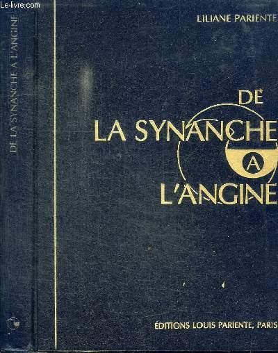 DE LA SYNANCHE A L'ANGINE