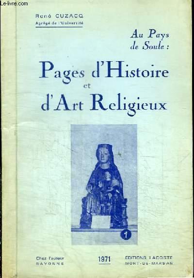 AU PAYS DE SOULE : PAGES D'HISTOIRE ET D'ART RELIGIEUX