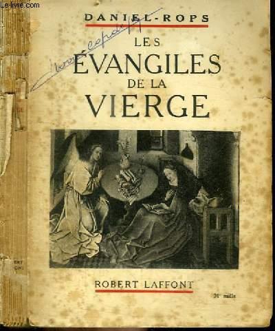 LES EVANGILES DE LA VIERGE