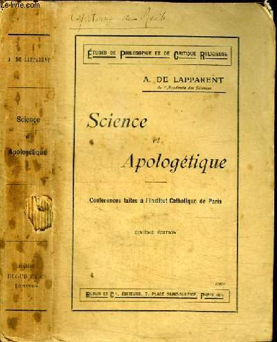 SCIENCE ET APOLOGETIQUE - CONFERENCES FAITES A L'INSTITUT CATHOLIQUE DE PARIS