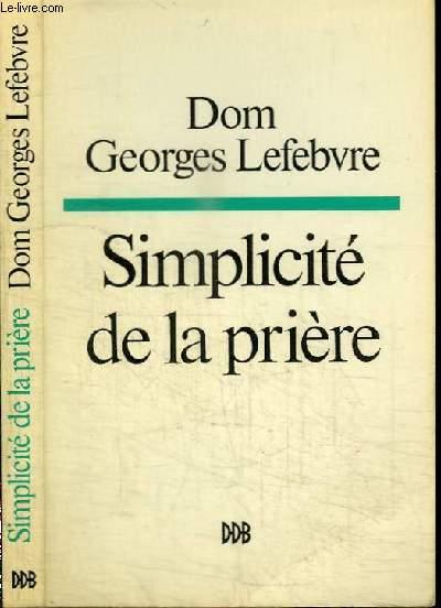 SIMPLICITE DE LA PRIERE