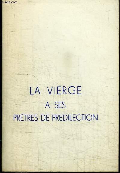 LA VIERGE A SES PRETRES DE PREDILECTION
