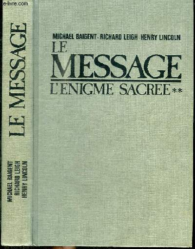 LE MESSAGE - TOME 2 : L'ENIGME SECREE