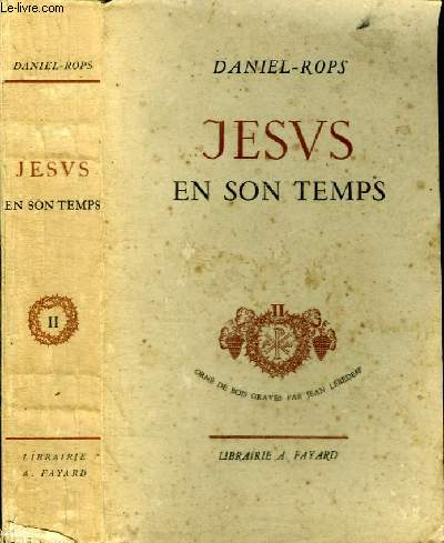JESUS EN SON TEMPS - TOME 2