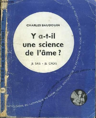 Y A-T-IL UNE SCIENCE DE L'AME ?