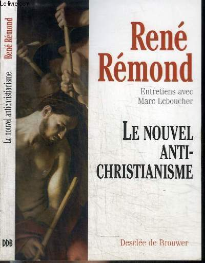 LE NOUVEL ANTI-CHRISTIANISME