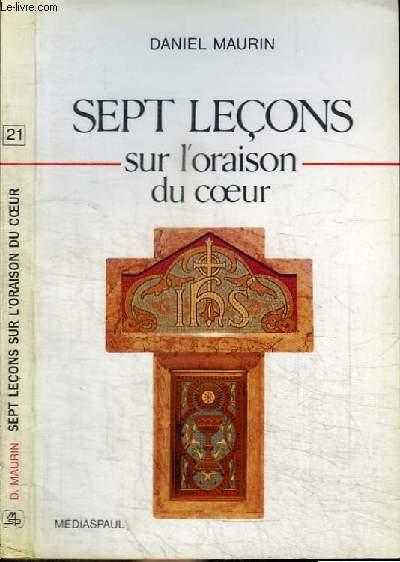 SEPT LECONS SUR L'ORAISON DU COEUR
