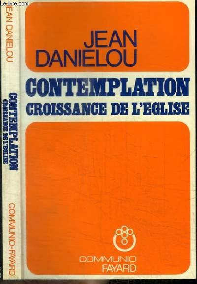 CONTEMPLATION CROISSANCE DE L'EGLISE